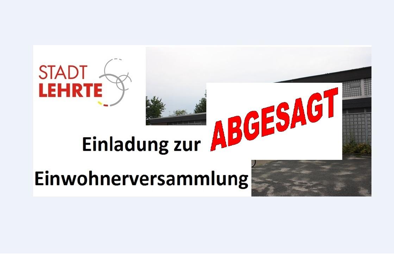 Einwohnerversammlung   Absage ©Stadt Lehrte